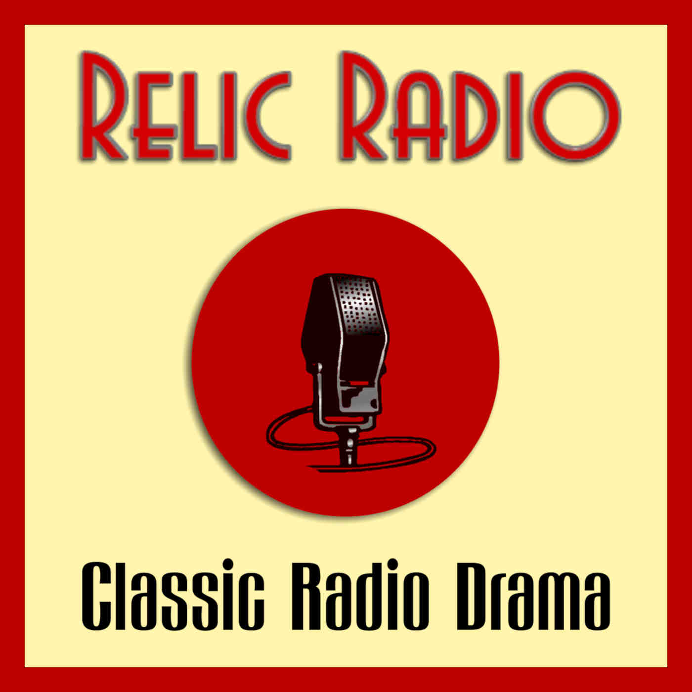 The Relic Radio Show (old time radio)