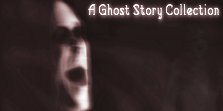A Ghost Story Collection